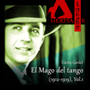 El Mago del tango (1912-1919), Vol. 1 - Carlos Gardel, José Razzano & Jose Ricardo