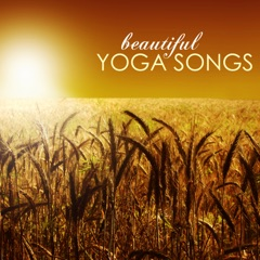 Beautiful Yoga Songs - The Most Complete Collection of Yoga Class Background Music in the World