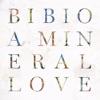 A Mineral Love, Bibio