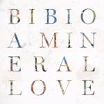 Bibio - C'est La Vie
