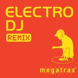 Electro DJ Remix by DJ Electro X