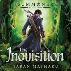 The Inquisition: Book 2 (Summoner): Summoner, Book 2 (Unabridged)