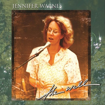 The Well - Jennifer Warnes