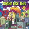 Night Like This (Instrumental Mixes) - Single ジャケット写真