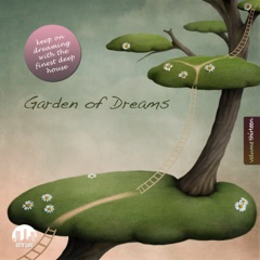 Garden of Dreams, Vol. 13 - Sophisticated Deep House Music