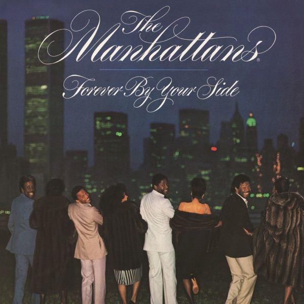 The Manhattans  -  Forever by Your Side diffusé sur Digital 2 Radio
