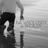 Ina Wroldsen & Broiler - Lay It on Me artwork