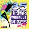 35 Top Hits, Vol. 11 - Workout Mixes (Unmixed Workout Music Ideal for Gym, Jogging, Running, Cycling, Cardio and Fitness) ジャケット写真