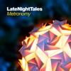Buy Late Night Tales: Metronomy by Metronomy on iTunes (電子音樂)
