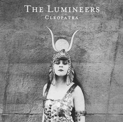 The Lumineers - Cleopatra (Deluxe)