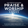 The World's Favourite Praise & Worship Songs - Various Artists