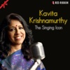 Kavita Krishnamurthy The Singing Icon Single