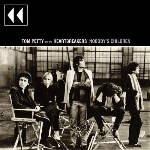 Tom Petty & The Heartbreakers - Nobody's Children
