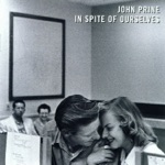 John Prine - In Spite of Ourselves (feat. Iris DeMent)