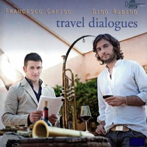 Francesco Cafiso & Dino Rubino - Travel Dialogues