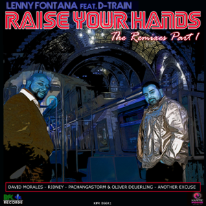 Lenny Fontana & D-Train - Raise Your Hands (David Morales Nyc Remix)