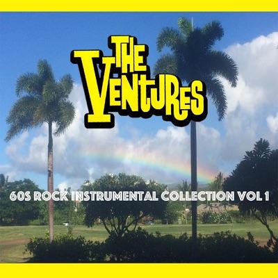 60s Rock Instrumental Collection, Vol. 1 - The Ventures