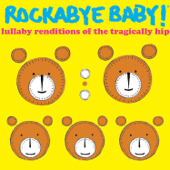 Lullaby Renditions of the Tragically Hip