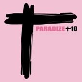 Paradize +10 (Édition deluxe) [Réédition]