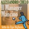Alessandro Chelo - Il manager mancino: Non cercare persone di talento, cerca il talento nelle persone artwork