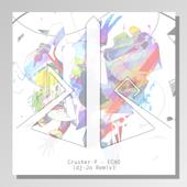 ECHO (feat. Gumi) [dj Jo Remix]-Crusher-P & dj-Jo