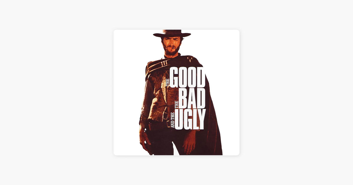 The Good, the Bad and the Ugly (Titles) - Ennio Morricone