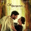 OK Bangaram Original Motion Picture Soundtrack