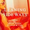 Leaning Sideways (feat. Jason Derulo, Pryslezz & VEDO)