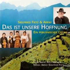 Das ist unsere Hoffnung (Ein peruanisches Credo)