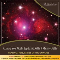 Achieve Your Goals: (Binaural Beats & Isochronic Tones Jupiter - 183.58 Hz & Mars - 144.72 Hz)