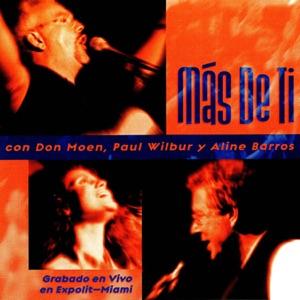 Don Moen, Paul Wilbur & Aline Barros - Profundo Amor