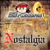 Nostalgia, Banda Los Recoditos