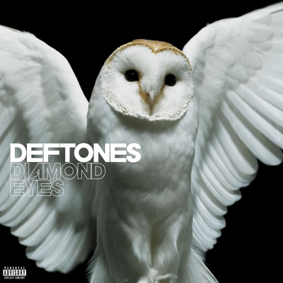 Diamond Eyes (Deluxe Version) - Deftones