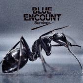Survivor  BLUE ENCOUNT - BLUE ENCOUNT