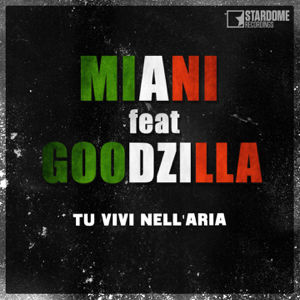 Miani - Tu vivi nell'aria feat. Goodzilla - EP