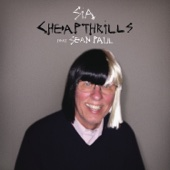 Cheap Thrills (feat. Sean Paul) - Sia