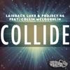 Collide (feat. Collin McLoughlin) - Single ジャケット写真
