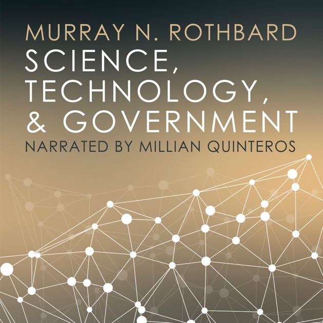 Science Technology And Government Unabridged By Murray N