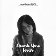 Thank You Jesus (Best Worship Songs Collection, Pt. 1) - Natasha Midori - Natasha Midori