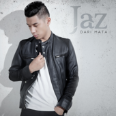Download Dari Mata - Jaz Mp3 and Videos