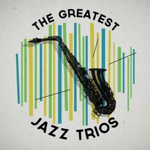 The Greatest Jazz Trios