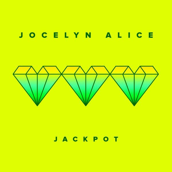 Jocelyn Alice - Jackpot