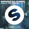 Souls (feat. M.BRONX) [The Remixes] - Single ジャケット写真