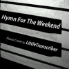 LittleTranscriber - Hymn For the Weekend artwork
