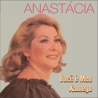 Você É Meu Xamego - Anastacia