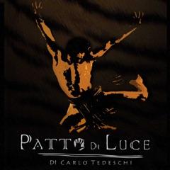 Patto di luce (Colonna sonora originale del musical di Carlo Tedeschi)