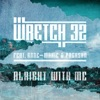 Alright with Me (feat. Anne-Marie & PRGRSHN) - EP, Wretch 32
