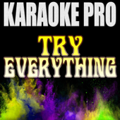 [Download] Try Everything (Originally Performed by Shakira) [Instrumental Version] MP3