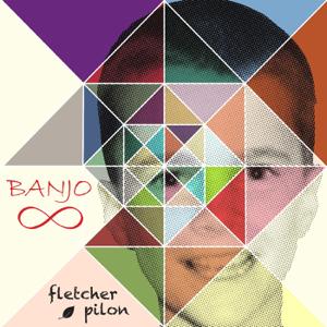 Fletcher Pilon - Banjo - EP