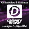 DJ Kristina Mailana & Maxi Lopez - Last Night a DJ artwork
